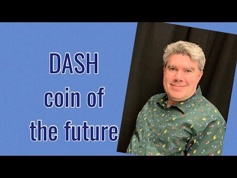 Dash Coin Of The Future,evolution Beyond Bitcoin?