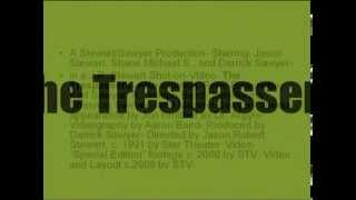 The Trespassers official DVD trailer