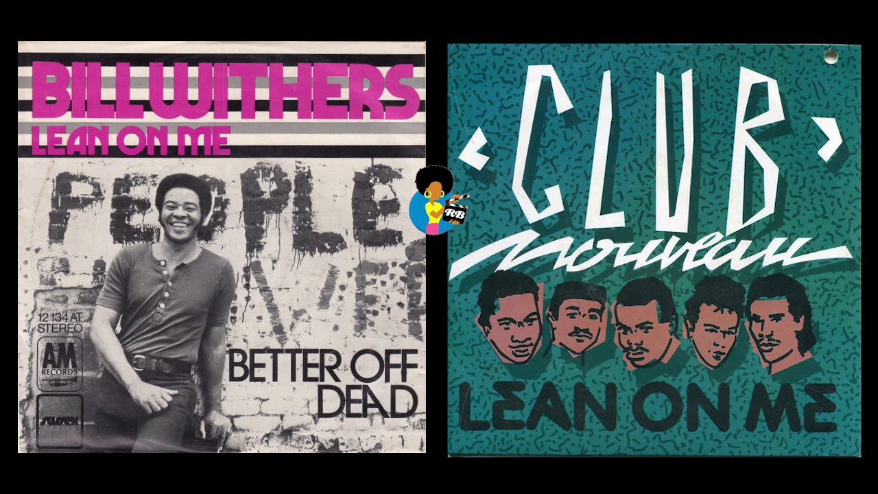 Who Did It Better? - Bill Withers vs. Club Nouveau (1972/1987) #BillWithersRIP