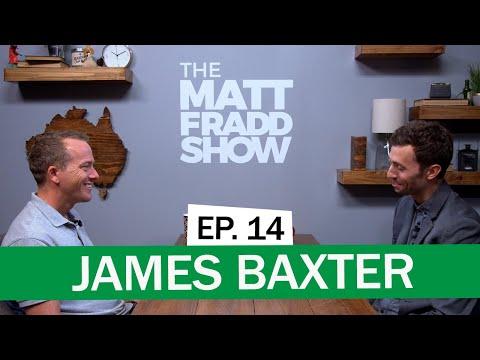 James Baxter | The Matt Fradd Show Ep. 14
