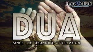 Dua, Since The Beginning Of Creation