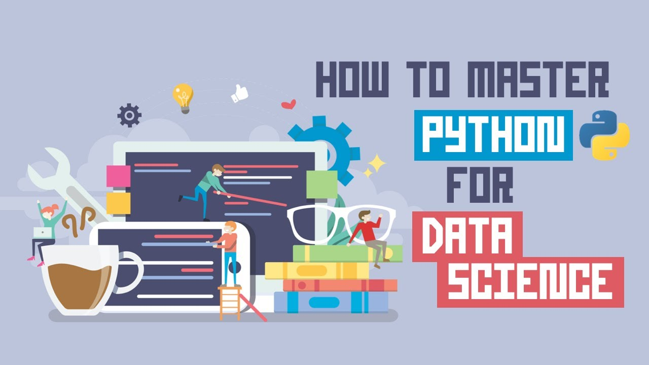 How to Master Python for Data Science