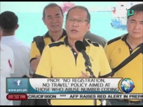 PNoy: 'No Registration, No Travel' policy aimed at those who abuse number coding