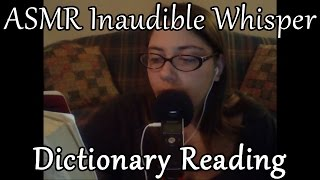 ASMR Inaudible Whispered Reading of Dictionary with Page Turning