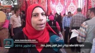 مصر العربية | محامية: النقابة مطلعه عينينا في تحصيل الفلوس ومفيش خدمات