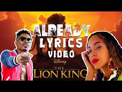 Beyoncé, Shatta Wale, Major Lazer - ALREADY (Lyrics Video) from YouTube · Duration:  3 minutes 48 seconds
