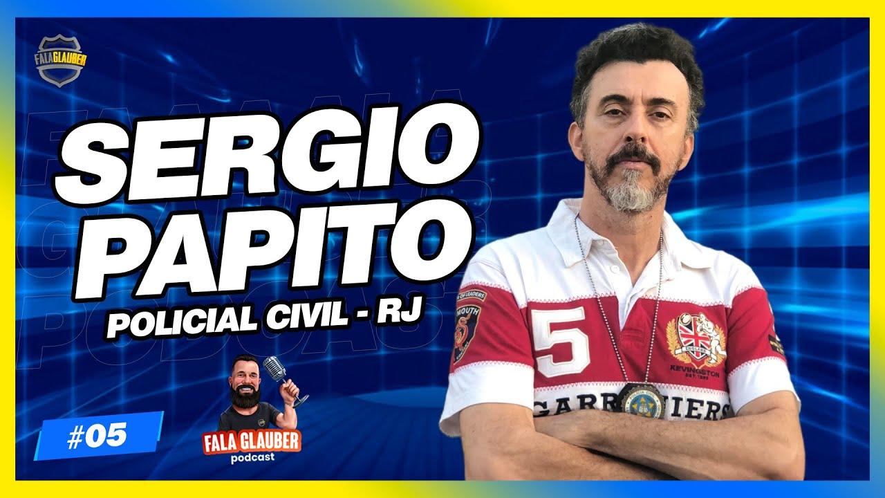 Download INSPETOR SERGIO PAPITO! Fala Glauber Podcast #05