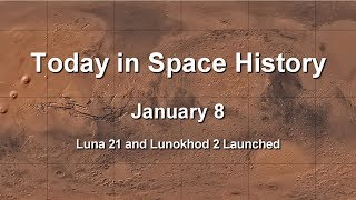 Today in Space History 01-08 - Luna 21 with Lunokhod 2 Launched