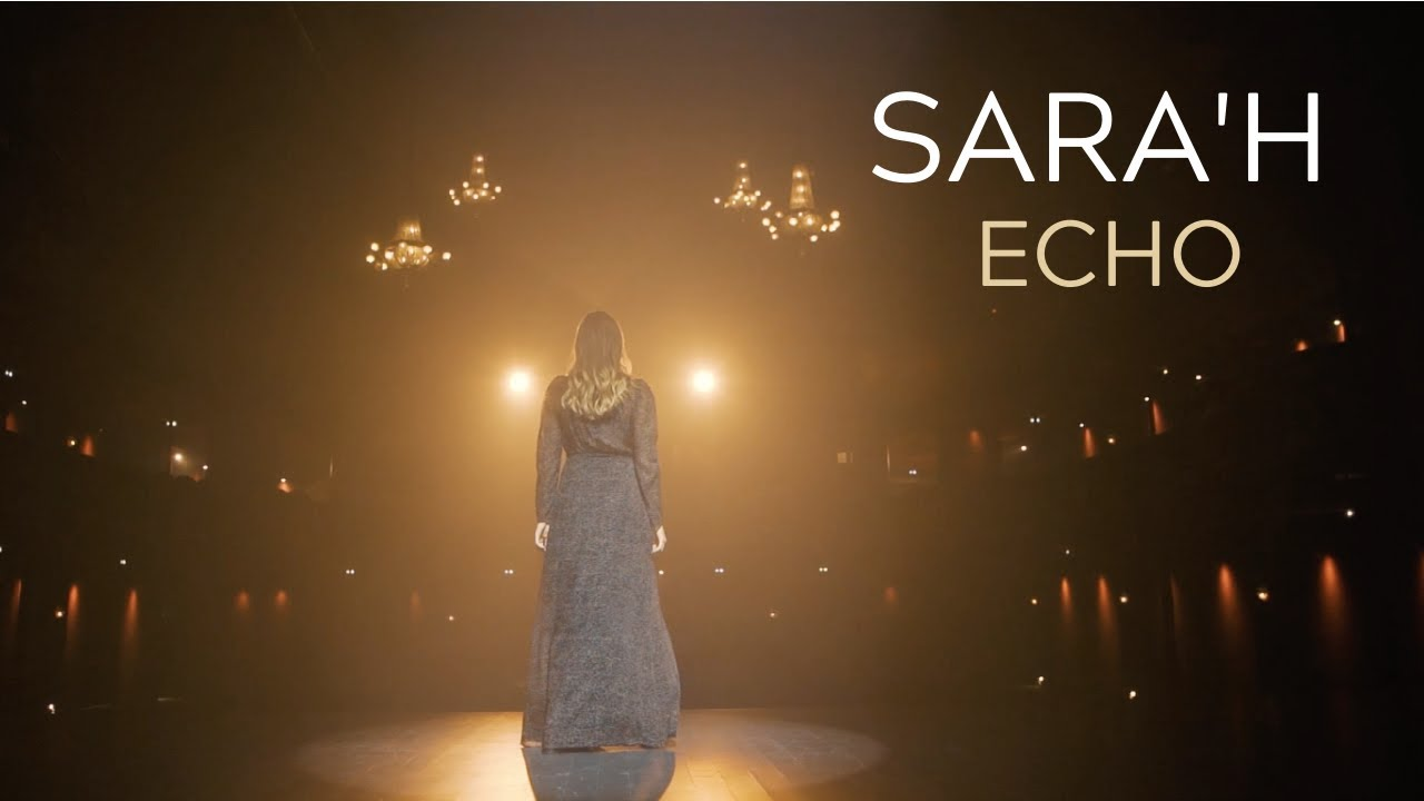 Download SARA'H - ECHO ( CLIP / LYRICS VIDEO )