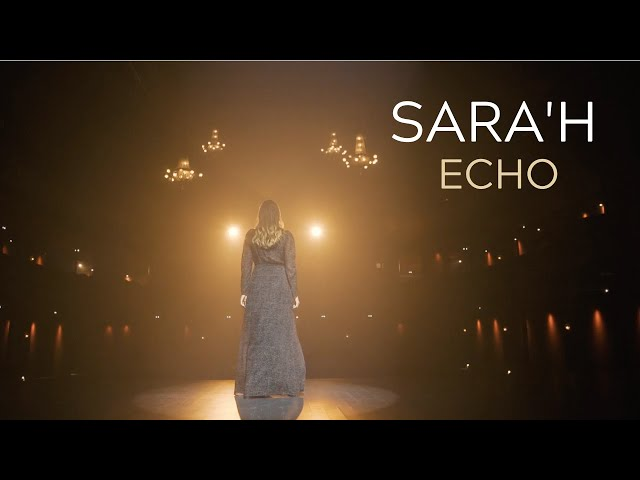 SARA'H - ECHO ( CLIP / LYRICS VIDEO )