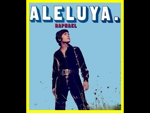 Raphael - Aleluya del Silencio ( 1970 )