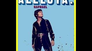 Raphael - Aleluya del Silencio ( 1970 ) Para Mi Es La Mejor Canción...