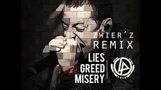 Lies Greed Misery ( Zwierz Remix ) Remembering Chester of Linkin Park