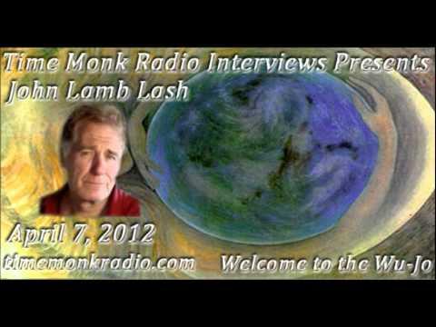 John Lamb Lash ~ TMRN 2012 04 ~ 13 Time Monk Radio Interviews Present: