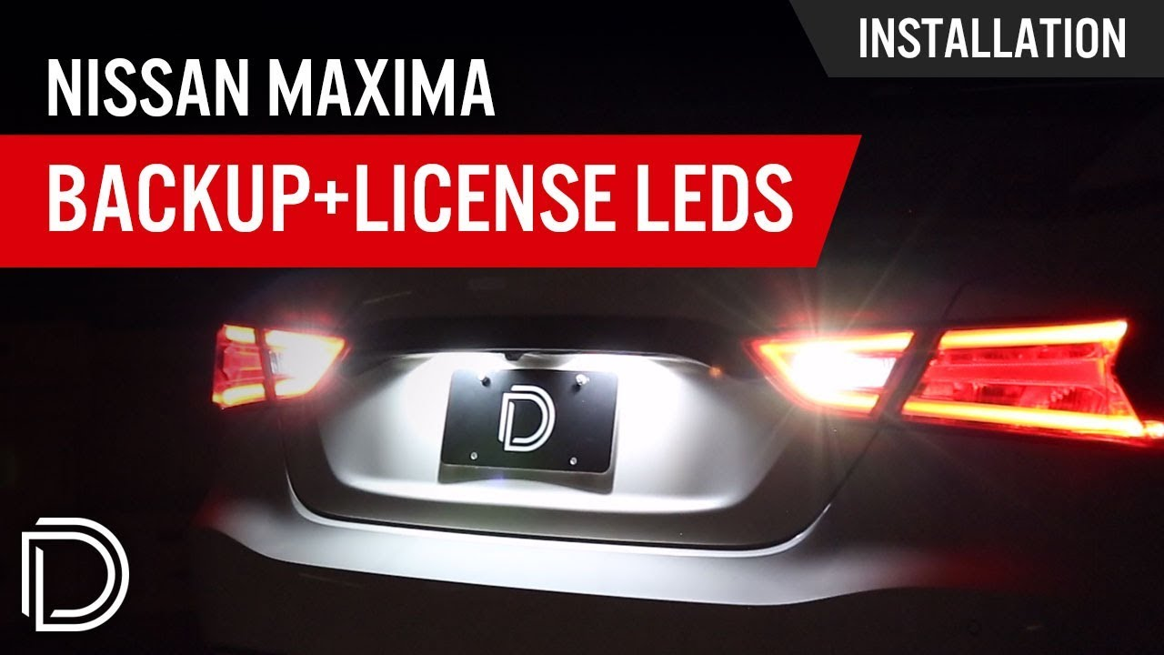 How to Install Nissan Maxima Backup & License Plate LEDs