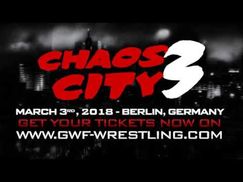 GWF Chaos City 3 (Official Trailer) - Wrestling in Berlin, Germany