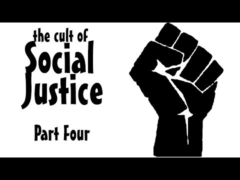 the cult of social justice part 4: the SJW blind spot (filter)
