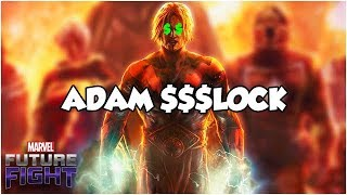 ADAM $$$LOCK - Marvel Future Fight