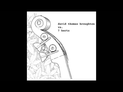 David Thomas Broughton Vs. 7 Hertz - River Outlet