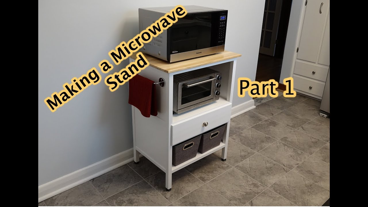 Making A Microwave Stand Part 1 You
