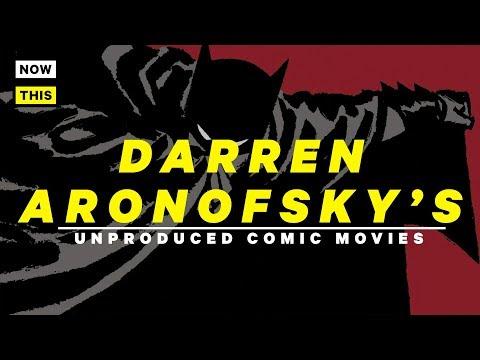 Darren Aronofsky's Unproduced Comic Movies   NowThis Nerd