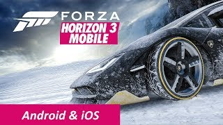 Forza Horizon 3 Android & iOS - Forza Horizon 3 Mobile Download