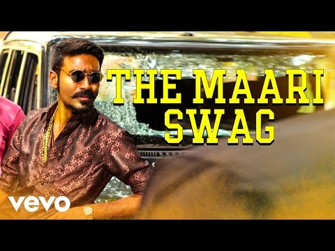 Maari - The Maari Swag Video | Dhanush, Kajal Agarwal | Anirudh Mp3