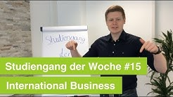 Studium International Business | Studiengang der Woche #15