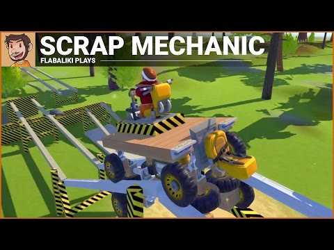 Flabaliki Plays: Scrap Mechanic (Roller Coaster!?)