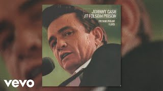 Johnny Cash - Folsom Prison Blues (Official Audio)