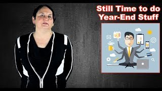 January 2019: Still Time to do Year-End Stuff