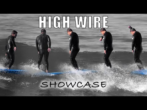 High Wire - Showcase Surfing Highlights Weekly