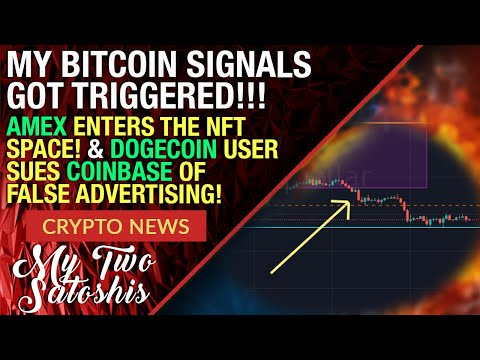 Crypto News: Bitcoin Signals Triggered | AMEX Enters NFTs | DOGECOIN Fan Sues Coinbase
