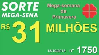 PALPITE MEGA SENA - 1750 - 13/10/2015 - TERÇA-FEIRA - SorteMegaSena RESULTADO