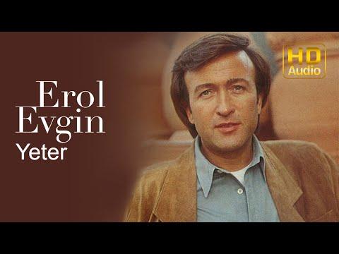 Erol Evgin -  Yeter