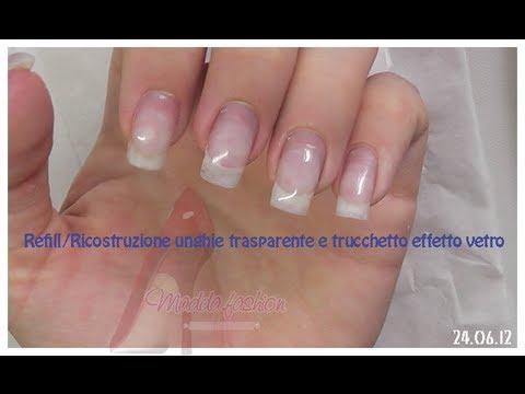 Préférence Refill/Ricostruzione unghie trasparente e trucchetto effetto vetro  EP89