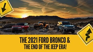2021 Ford Bronco & Bronco Sport | First Look