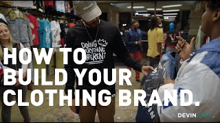 How To Grow Your Clothing Brand In 2019 - DEVIN LARS