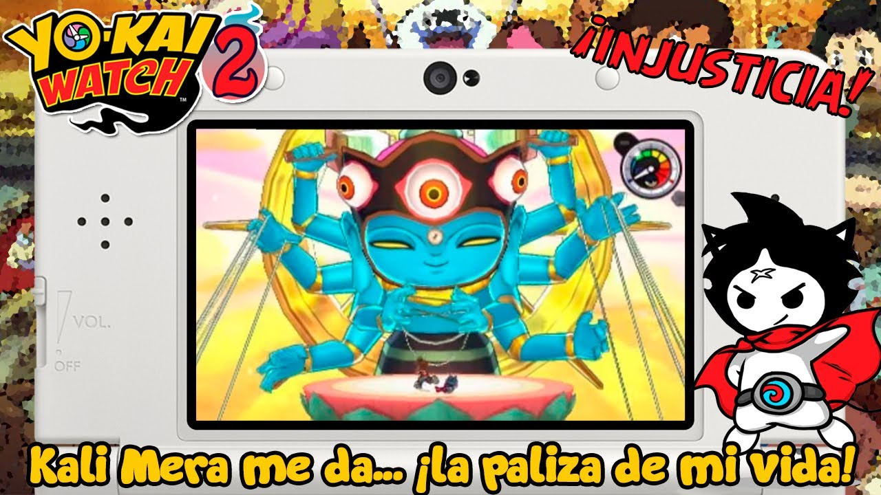Kali mera me da la paliza de mi vida yo kai watch 2 for Decoration yo kai watch
