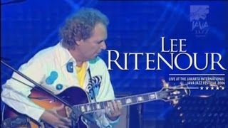 "Lee Ritenour ""Boss City"" Live at Java Jazz Festival 2006"