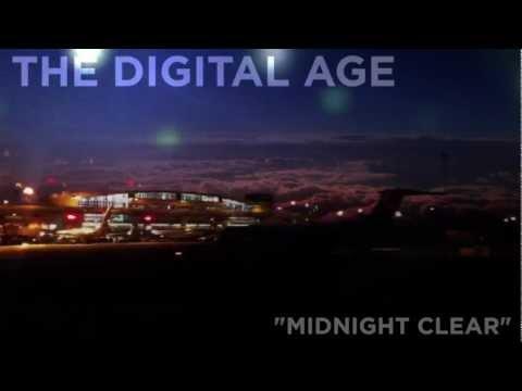"The Digital Age - ""Midnight Clear"""