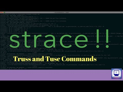 Strace Truss And Tusc Commands | Tools | Debugger | In Unix | Unit 5