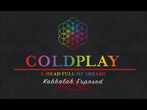 Coldplay : A Head Full Of Dreams - EXPOSED!
