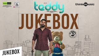 Teddy Songs | Arya, Sayyeshaa | D. Imman | Shakti Soundar Rajan | Audio Jukebox