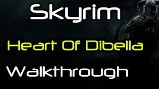 Repeat youtube video [HD] Skyrim - The Heart of Dibella (Temple of Dibella) Walkthrough Part 1