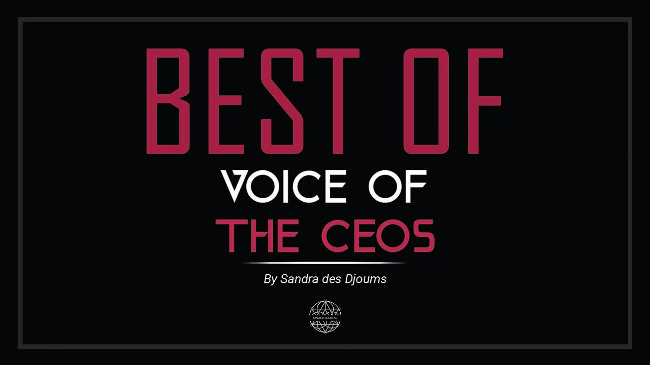 VOICE OF THE CEO'S - BEST OF #2