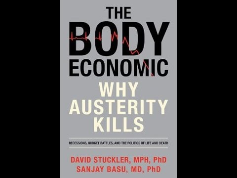 Download Why austerity kills: economic policy and the impact on public health & wellbeing