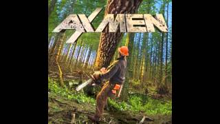 Ax Men Theme song (old version)