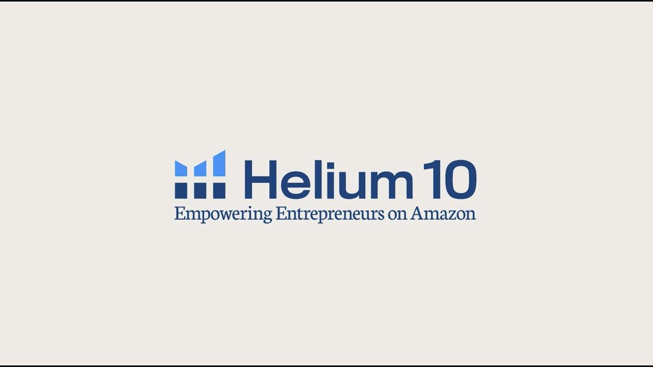 Introducing Helium 10 | Empowering Entrepreneurs on Amazon