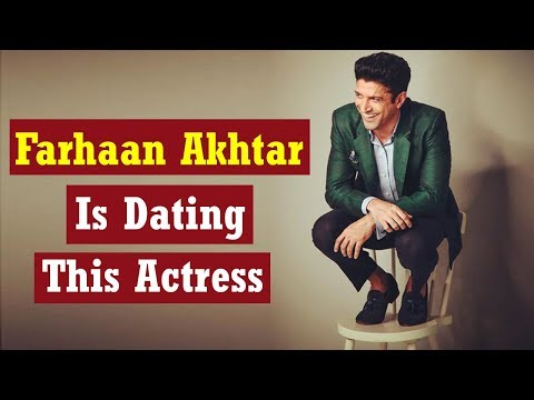 Actor Farhaan Akhtar is dating this actress